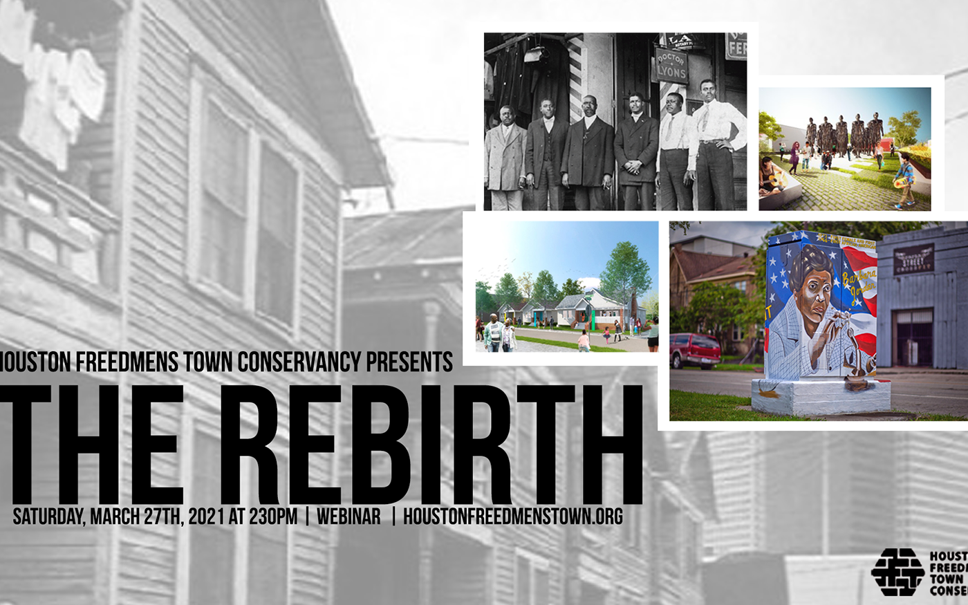 """""""Telling the Story of Freedom in Freedmen's Town"""": The Rebirth"""